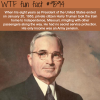 president harry trueman wtf fun fact