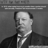 president taft facts wtf fun facts