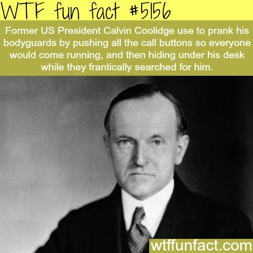 Presidential prank - WTF fun facts