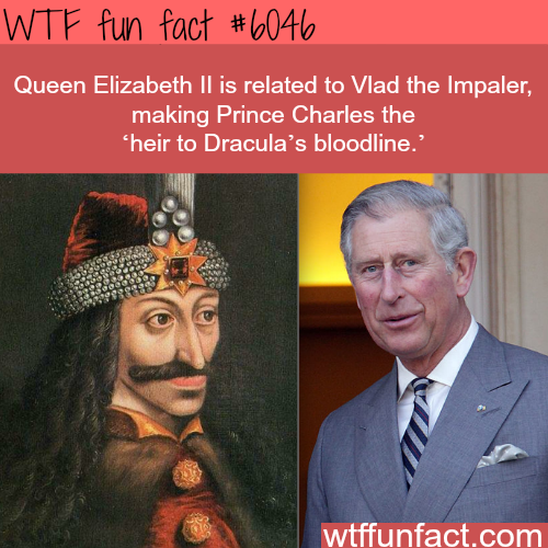 Prince Charles is related to Vlad the Impaler - WTF fun facts