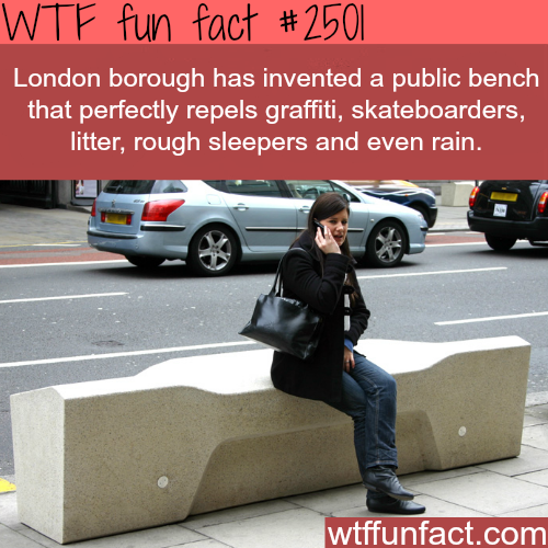 Public bench that repels graffiti and skateboarders - WTF fun facts
