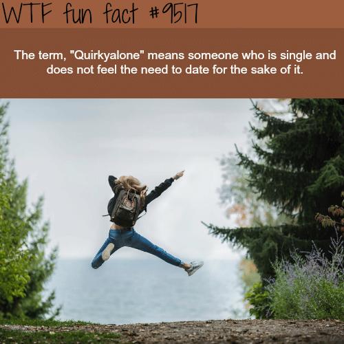 Quirkyalone - WTF fun fact