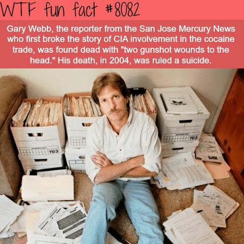 Reporter who broke the story of CIA involvement in cocaine trade found dead - WTF fun facts