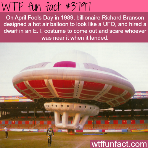 Richard Branson's UFO prank on April fools day - WTF fun facts