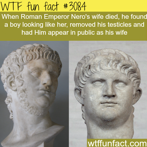 Roman Emperor Nero's wife -  WTF fun facts