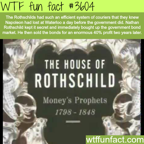 Rothschilds' facts - WTF fun facts