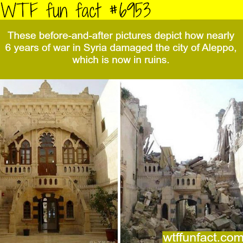 Sad photos of Aleppo before and after the war - WTF fun fact