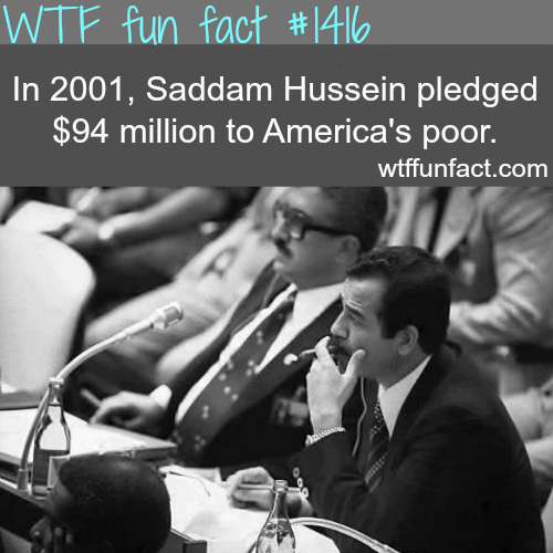 Saddam Hussein pledged $94 million.