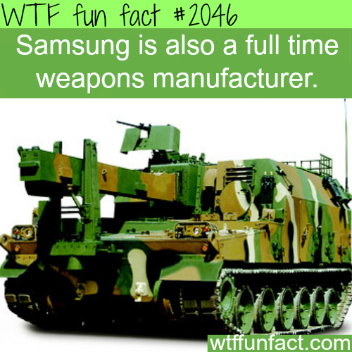 Samsung weapons -WTF fun facts
