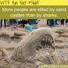sand castles are more dangerous than sharks