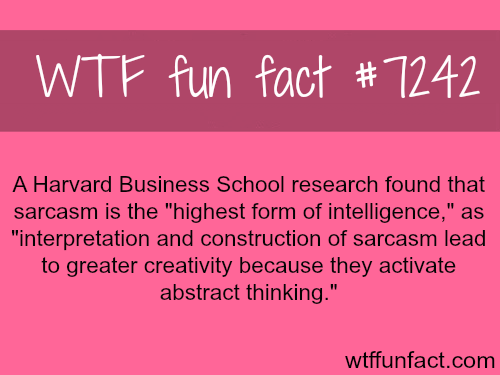 Sarcasm - WTF fun fact