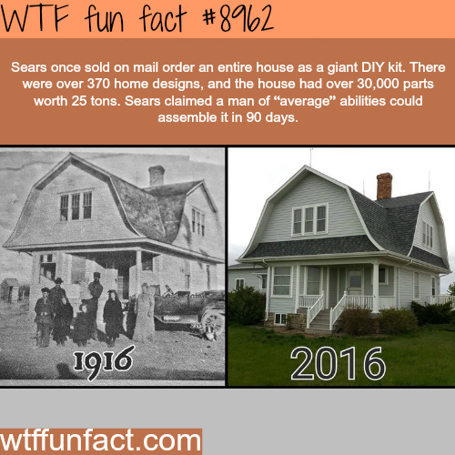 Sears mail in order homes - WTF fun fact