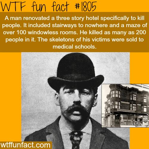 serial killer: H. H. Holmes -WTF fun facts