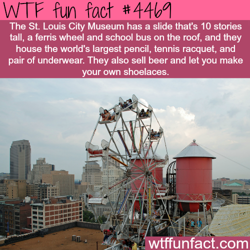 St. Louis City Museum has a bus and ferris wheel on the roof -   WTF fun facts
