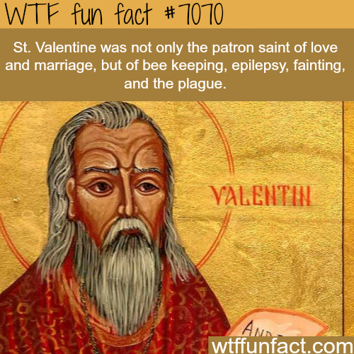St. Valentine - WTF fun facts