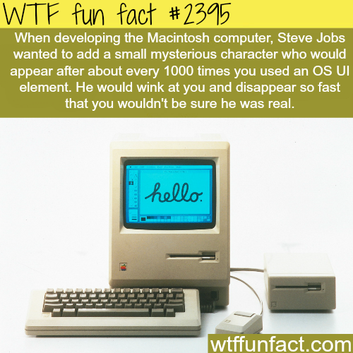 Steve jobs and the development of Macintosh -WTF funfacts