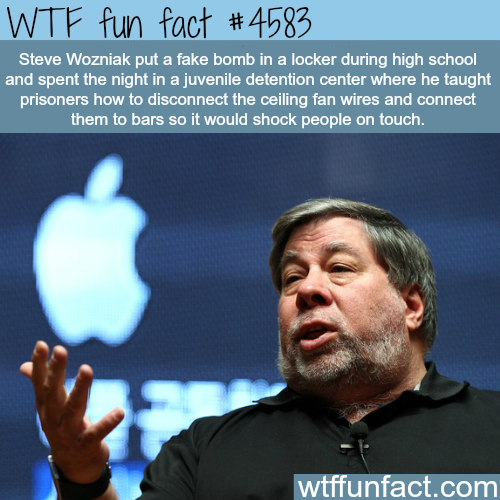 Steve Wozniak went to jail for a fake bomb prank -   WTF fun facts