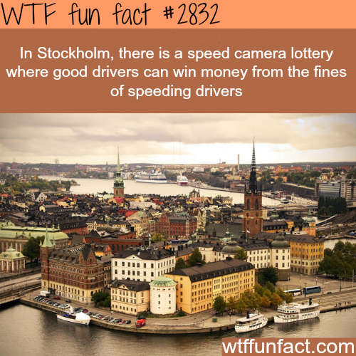 Stockholm speed camera lottery -  WTF fun facts