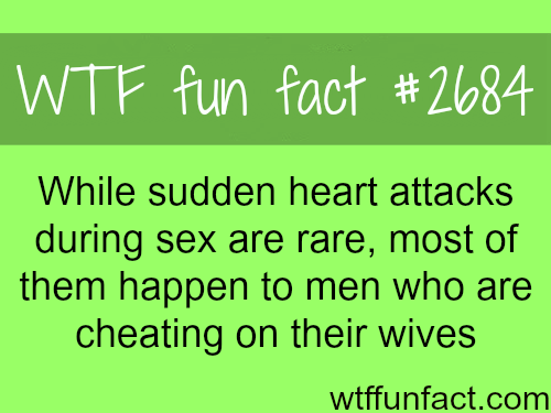 Sudden Heart Attacks During Sex - WTF fun facts