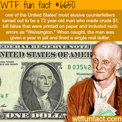 The $1 counterfeit - WTF fun facts