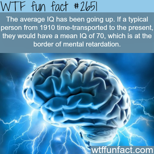 The Average IQ of people in the 1910s -WTF funfacts
