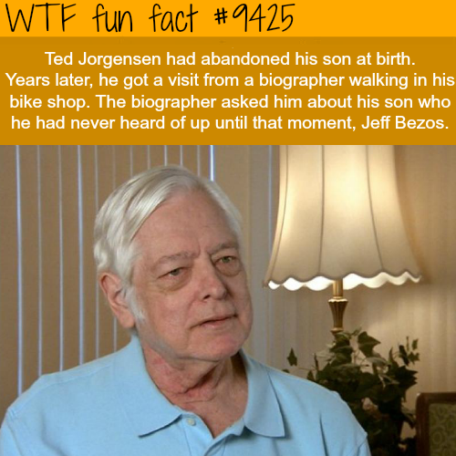 The biological father of Jeff Bezos  - WTF fun fact