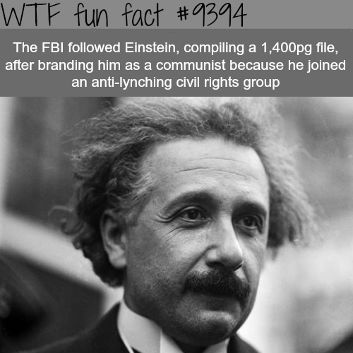 The FBI followed Einstein - WTF fun facts