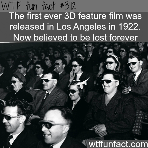 The first ever 3D movie -  WTF fun facts