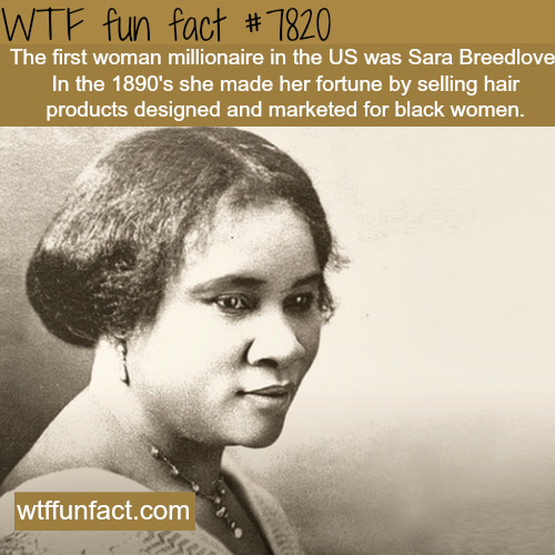 The first woman millionaire in the US - WTF fun facts