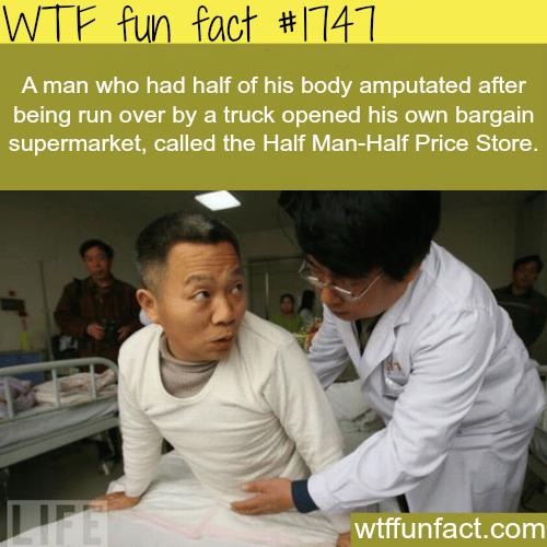 The Half Man-Half Price store -WTF fun facts