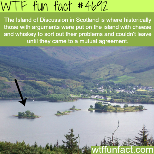 The Island of Discussion in Scotland - WTF fun facts