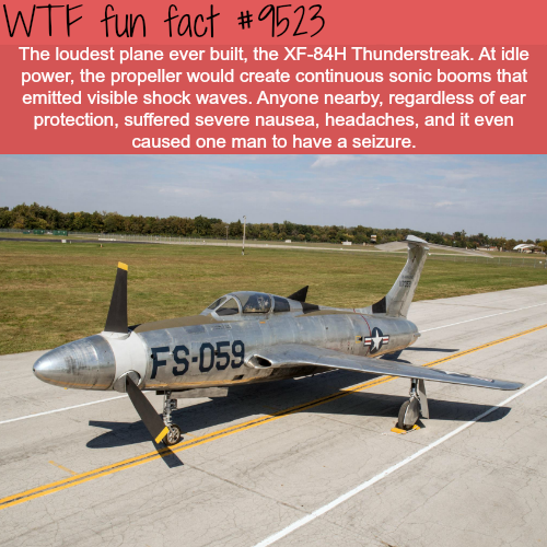 The loudest plane ever built - WTF fun fact