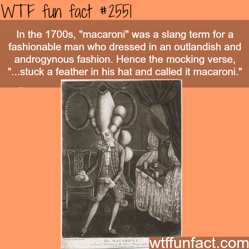 "The meanning of ""macaroni"" - WTF fun facts"
