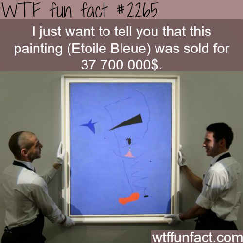 (Etoile Bleue) Expensive paintings - WTF fun facts