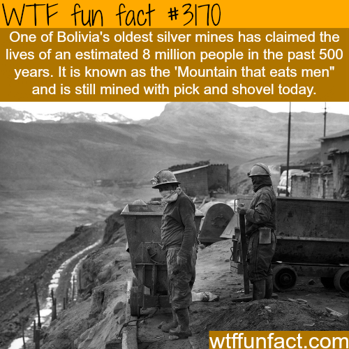 The mountain that eats men -  WTF fun facts