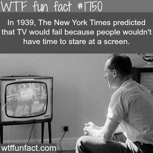 The New York Times Prediction about TV - WTF fun facts