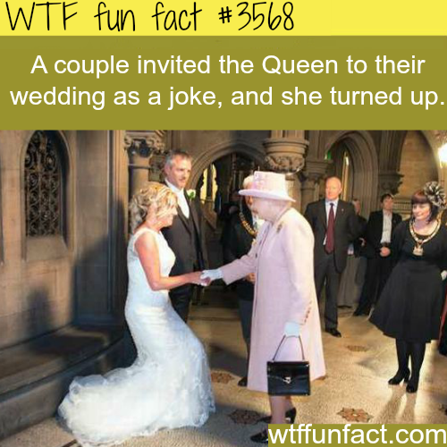 The Queen crashed a wedding - WTF fun facts