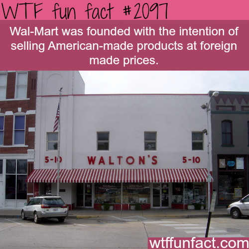 The reason why Wal-Mart was founded - WTF fun facts