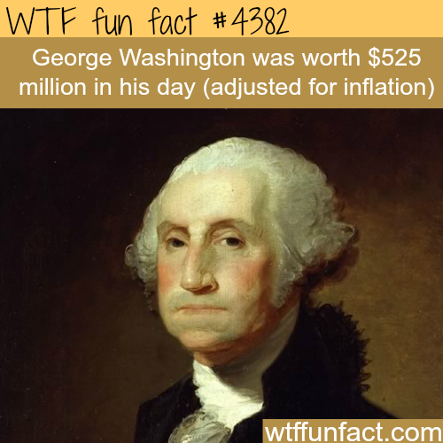 The richest American president -   WTF fun facts