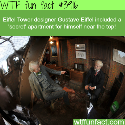 The secret apartment on top of the Eiffel Tower - WTF fun facts