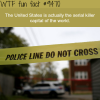 the serial killer capital of the world wtf fun