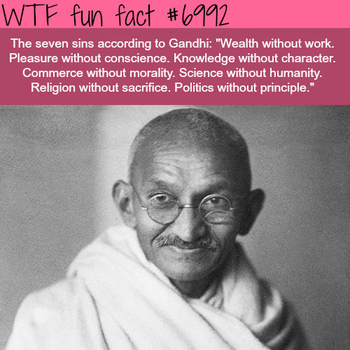 The seven sins according to Gandhi - WTF fun fact