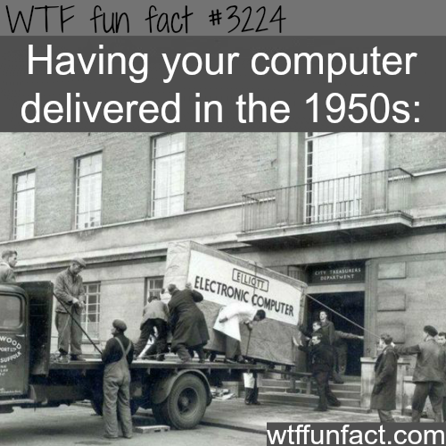 The size of the computer in the 1950's -WTF fun facts