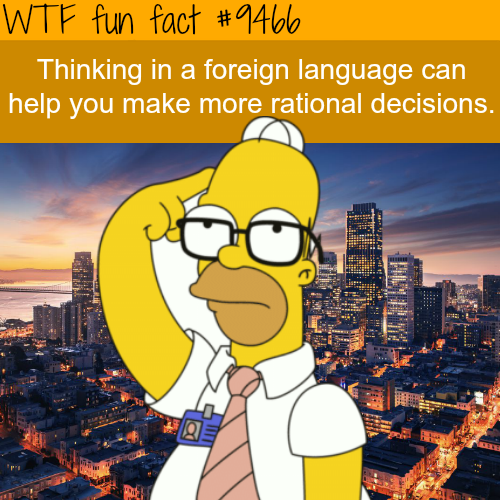 Thinking in foreign languages - WTF fun fact