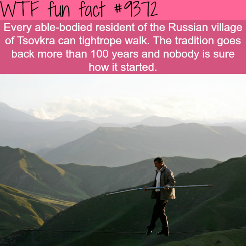 This small village in Russia is famous for tightrope walking - WTF fun facts