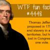 thomas jefferson proposed to end slavery wtf