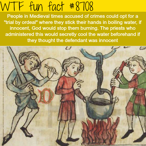 Trial by Ordeal - WTF fun facts