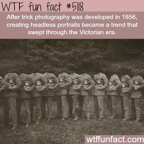 Trick photography: Headless portrait - WTF fun facts