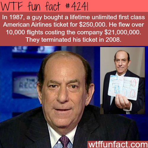 Unlimited first class American Airlines ticket -  WTF fun facts