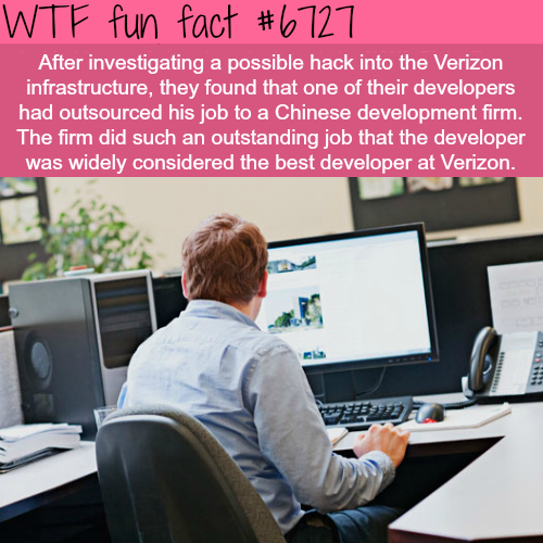 Verizon employee outsourced his job to China… - WTF fun fact